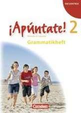 ¡Apúntate! - Ausgabe 2008 - Band 2 - Grammatikheft