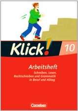Klick! Deutsch 10. Schuljahr. Arbeitsheft mit Lösungen. Westliche Bundesländer