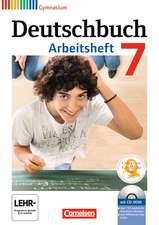 Deutschbuch 7. Schuljahr. Gymnasium Allgemeine Ausgabe. Arbeitsheft mit Lösungen und CD-ROM