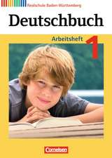 Deutschbuch 1: 5. Schuljahr. Arbeitsheft mit Lösungen. Realschule Baden-Württemberg