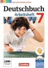 Deutschbuch 7. Schuljahr. Gymnasium Niedersachsen. Arbeitsheft mit Lösungen und Übungs-CD-ROM