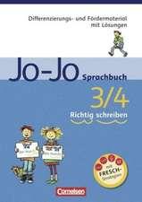 Jo-Jo Sprachbuch - Allgemeine Ausgabe und Ausgabe N. 3./4. Schuljahr - Richtig schreiben