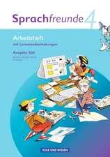 Sprachfreunde 4. Schuljahr. Arbeitsheft. Ausgabe Süd (Sachsen, Sachsen-Anhalt, Thüringen)