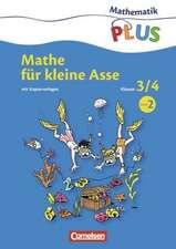 Mathematik plus 3./4. Schuljahr. Kopiervorlagen 2 Grundschule - Mathe für kleine Asse