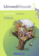 Umweltfreunde 2. Schuljahr. Arbeitsheft mit Einleger. Brandenburg. Neubearbeitung 2009