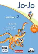 Jo-Jo Sprachbuch - Aktuelle allgemeine Ausgabe. 2. Schuljahr - Arbeitsheft in Vereinfachter Ausgangsschrift mit CD-ROM