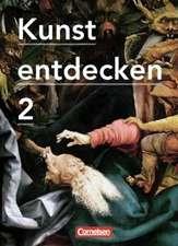 Kunst entdecken 02. Schülerbuch