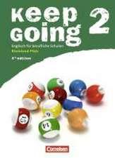 Keep Going Band 2. Neue Ausgabe. Schülerbuch. Rheinland-Pfalz