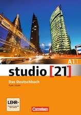 studio 21 Grundstufe A1: Teilband 1. Kurs- und Übungsbuch mit DVD-ROM