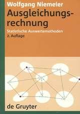 Ausgleichungsrechnung: Statistische Auswertemethoden