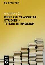 e-dition 2: Best of Classical Studies Titles in English / englischsprachige Altertumswissenschaften (eBook Package / eBook-Paket)