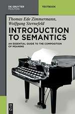 Introduction to Semantics: An Essential Guide to the Composition of Meaning