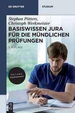 Basiswissen Jura Fur Die Mundlichen Prufungen:  N.A.