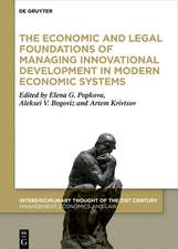 The Economic and Legal Foundations of Managing Innovational Development in Modern Economic Systems