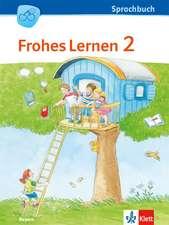 FROHES LERNEN Sprachbuch. Schülerbuch 2. Schuljahr