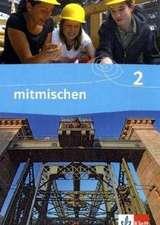 mitmischen Band 2. Schülerbuch. Neubearbeitung für Nordrhein-Westfalen und Hamburg