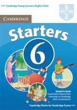 Cambridge Young Learners English Tests. Examination papers from the University of Cambridge Local Examinations Syndicate / Cambridge Starters 6. Student's Book