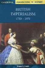 British Imperialism 1750 - 1970