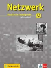 Netzwerk. Lehrerbuch A2