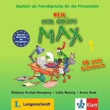 Der grüne Max 1 Neu - Audio-CD zum Lehrbuch 1: Copii 8-10 ani