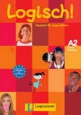Logisch! A2 Lehrerhandbuch mit integriertem Kursbuch