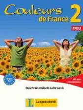 Couleurs de France Neu 2 - Lehr- und Arbeitsbuch mit allen Hörmaterialien