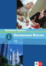 Unternehmen Deutsch 1. Lehrbuch
