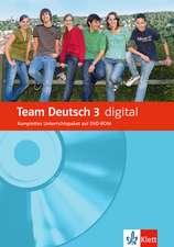 Team Deutsch 3. Deutsch für Jugendliche. Team Deutsch digital  DVD-ROM A3