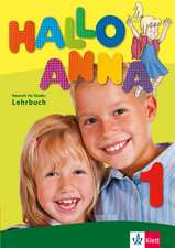 Hallo Anna 1. Manual și 2 CD-uri audio: de la 6 ani