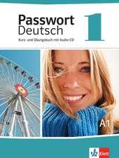 Passwort Deutsch 1 - Neue Ausgabe. Kurs- und Übungsbuch mit Audio-CD