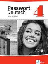 Passwort Deutsch 4. Lehrerhandbuch
