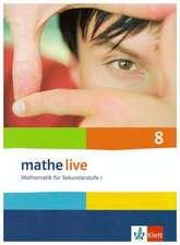 mathe live. Schülerbuch 8. Schuljahr. Allgemeine Ausgabe