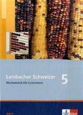 Lambacher Schweizer. 5. Schuljahr. Schülerbuch. Bayern