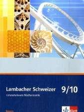 Lambacher Schweizer. 9. und 10. Schuljahr. Grundwissen. Bayern