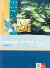 Lambacher Schweizer. 7. und 8. Schuljahr. Kompakt