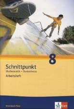 Schnittpunkt Mathematik - Ausgabe für Rheinland-Pfalz. Neubearbeitung. Arbeitsheft plus Lösungsheft Basisniveau 8. Schuljahr