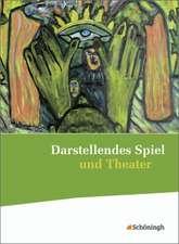 Darstellendes Spiel und Theater. Schülerband