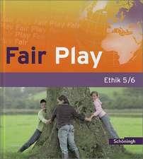 Fair Play 5/6. Schülerband. Das neue Lehrwerk für den Ethikunterricht in der Sekundarstufe I