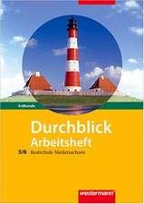 Durchblick Erdkunde 5/6. Arbeitsheft. Realschule. Niedersachsen