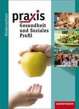 Praxis Profil 9 / 10. Schülerband. Realschule. Niedersachsen