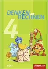 Denken und Rechnen 4. Schülerband. Grundschulen in Bayern