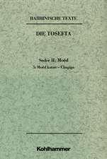 Rabbinische Texte. Erste Reihe: Die Tosefta. Bd. II: Seder Moed. Teil 5: Moed katan - Chagiga