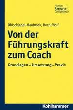 Von Der Fuhrungskraft Zum Coach:  Inspirationen Und Provokationen Fur Gemeinde, Schule Und Erwachsenenbildung
