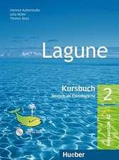 Lagune 2. Kursbuch mit Audio-CD Sprechübungen