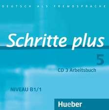 Schritte plus 05. Audio-CD zum Arbeitsbuch und interaktiven Übungen