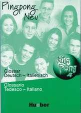 Pingpong neu 2. Glossar Deutsch - Italienisch