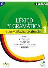 Léxico y gramática para hablantes de alemán 1