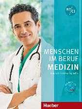 Menschen im Beruf - Medizin. Kursbuch mit MP3-CD