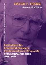 Psychologie des Konzentrationslagers. Synchronisation in Birkenwald