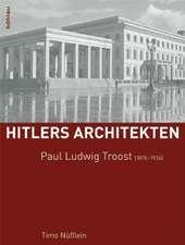 Paul Ludwig Troost (1878-1934)